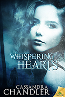 Whispering Hearts by Cassandra Chandler