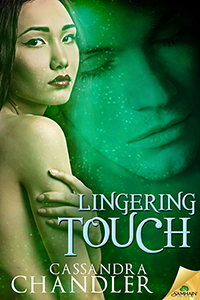 Lingering Touch by Cassandra Chandler