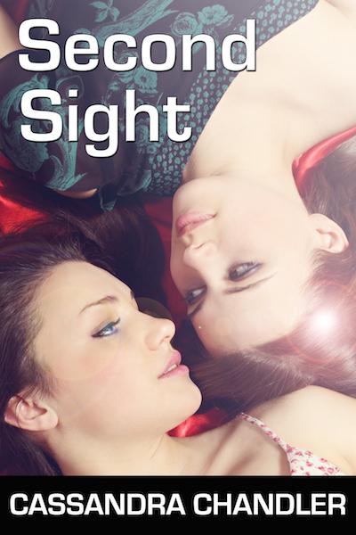 Second Sight, by Cassandra Chandler
